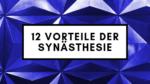 Vorteile der Synästhesie