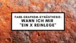 Farb-Graphem-Synästhesie: Ein X reinlegen