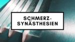 Schmerz-Synästhesien